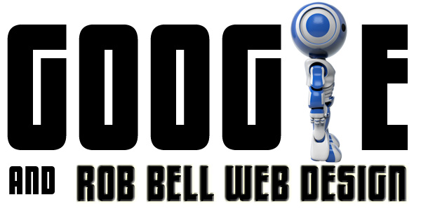 google robbot and robbellwebdesign 600x298 Googlification   Make Better Use of Googles Resources